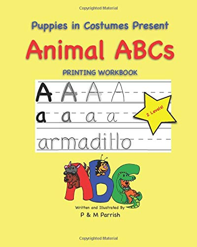 Puppies in Costumes Present Animal ABCs Printing Workbook