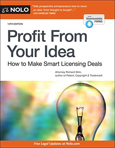 Profit From Your Idea: How to Make Smart Licensing Deals (English Edition)