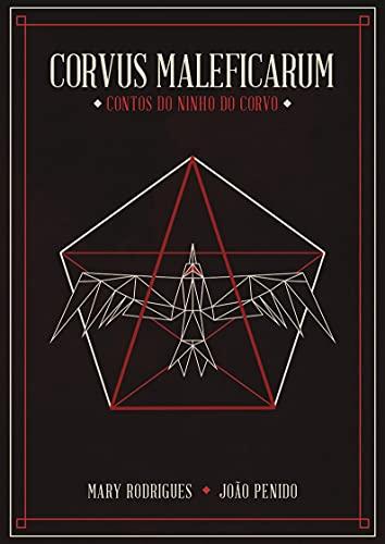 Corvus Maleficarum: Contos do Ninho do Corvo