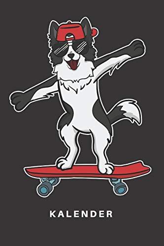 Kalender: Kalender   Notizkalender   Schreibkalender   Jahreskalender   Tageskalender   DIN A5   Hund   Hunde   Border Collie   Hunderasse   ...   Skating   Skate   Sonnenbrille   Cool
