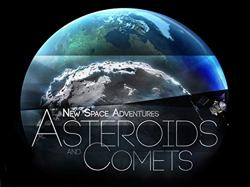 New Space Adventures: Asteroids and Comets