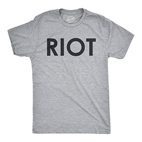 Crazy Dog Tshirts - Riot T Shirt Funny Shirts for Men Political Novelty Sarcastic Adult Tees Humor (Light Heather Grey) - M - Herren - M