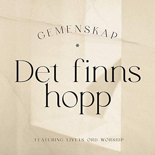 Gemenskap feat. Livets Ord Worship