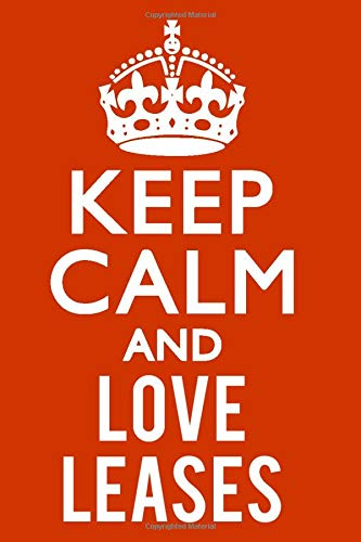 keep calm and love Leases: Notebook Lined Pages, 6.9 inches,120 Pages, White Paper Journal Gift idea