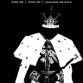 King Me (feat. MC Stein)