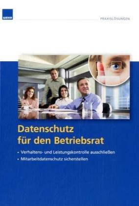 Datenschutz für den Betriebsrat