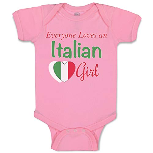 Custom Baby Bodysuit Everyone Loves an Italian Girl Funny Cotton Boy & Girl Baby Clothes Soft Pink Design Only 6 Months