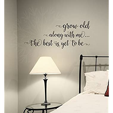 Wall Decor Plus More WDPM3879  Grow Old Along With Me  Bedroom Wall Saying Vinyl Decal Stickers, Black, 23  x 10