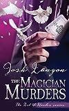 The Magician Murders: The Art of Murder 3 - Josh Lanyon