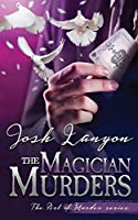The Magician Murders: The Art of Murder 3