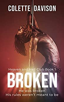 Broken: A Gay Romance (Heaven and Hell Club Book 1) by [Colette Davison]