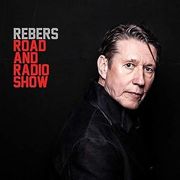 Rebers Road and Radio Show