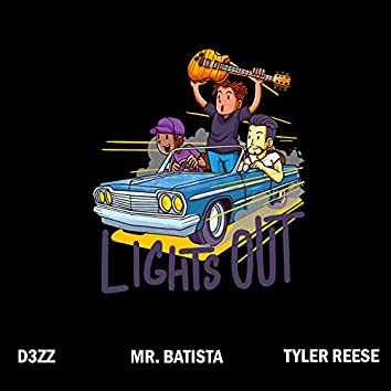 Lights Out (feat. Mr. Batista & Tyler Reese)