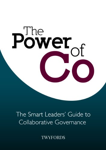 The Power of Co: The Smart Leaders' Guide to Collaborative Governance (English Edition)