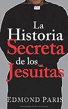 10 Mejor Historia Secreta De Los Jesuitas de 2020 – Mejor valorados y revisados