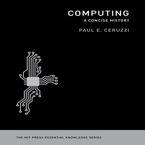 Computing: A Concise History audiobook cover art