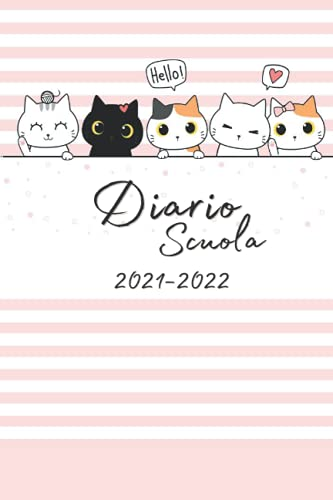 Diario Scuola 2021-2022: Agenda Scolastica Giornaliera 12 Mesi Elementari Medie Superiori | Per Ragazzo e ragazze | Calendario