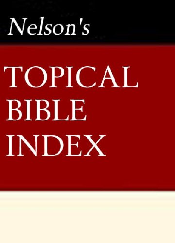 Nelson's Quick Reference Topical Bible Index