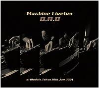 Machine Livelog at module,tokyo 30/Jan/2009