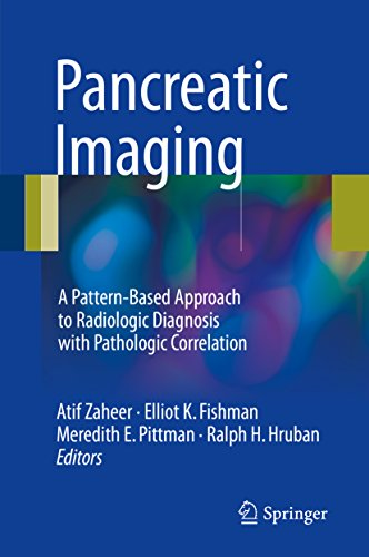 Pancreatic Imaging: A Pattern-Based Approach to Radiologic Diagnosis with Pathologic Correlation (English Edition)