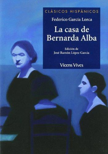 La Casa De Bernarda Alba (Clásicos Hispánicos)