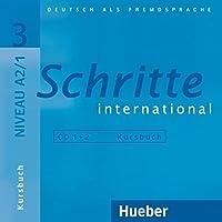 Schritte International: CDs zum Kursbuch 3 (2)