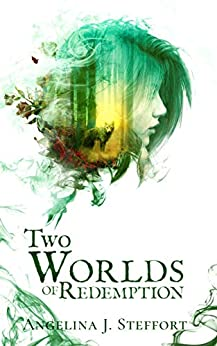 Two Worlds of Redemption by [Angelina J. Steffort]
