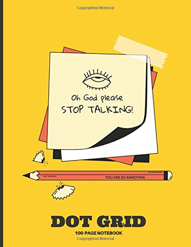 Dot Grid Notebook 8.5 x 11: 100 pages | Large Format | Dotted Grid Notebook/Journal | Stop Talking Cover