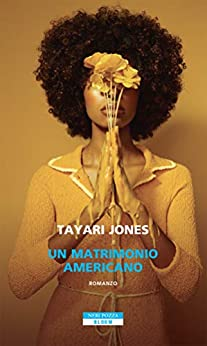 Un matrimonio americano (Italian Edition) by [Tayari Jones]