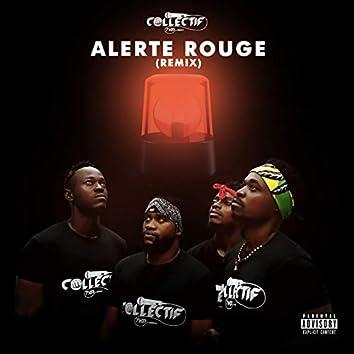 Alerte rouge (Remix)