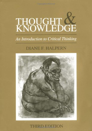 Thought and Knowledge: An Introduction to Critical Thinking (Volume 2)