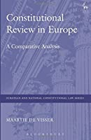 Constitutional Review in Europe (European and National Constitutional Law)
