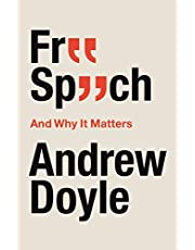 Free Speech And Why It Matters