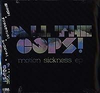 Motion Sickness Ep