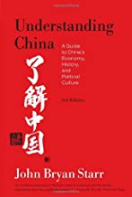 Understanding China: A Guide to China's Economy, History, and Political Culture