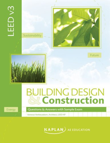 LEED V3 Building Design and Construction: Q & A Book with Sample Exam
