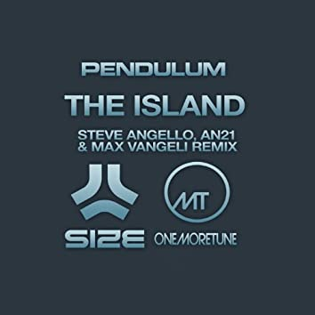 The Island (Steve Angello, AN21 & Max Vangeli Remix)