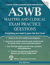 ASWB Masters and Clinical Exam Practice Questions: 220 Questions