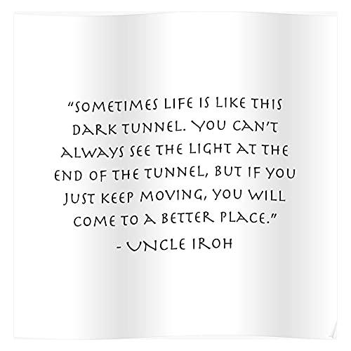 Uncle Avatar Quote Secret Dark Iroh Airbender The Last Tunnel Zuko Unique Design for Home Decoration