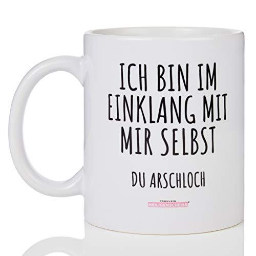 Fräulein Heiligenscheiss® Ich bin im Einklang mit Mir selbst du Arschloch - Tasse mit Spruch - einfarbig Weiß lustig - beidseitiger Druck - 330 ml - spülmaschinenfest