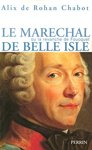 Le maréchal de Belle-Isle