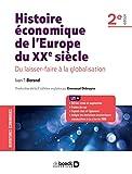 Histoire économique de l'Europe du XXe siècle - Du laissez-faire à la globalisation