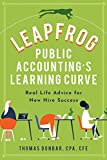 Leapfrog Public Accounting's Learning Curve: Real Life Advice for New Hire Success