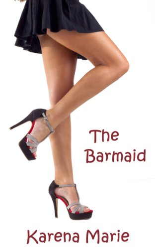 Book: The Barmaid by Karena Marie