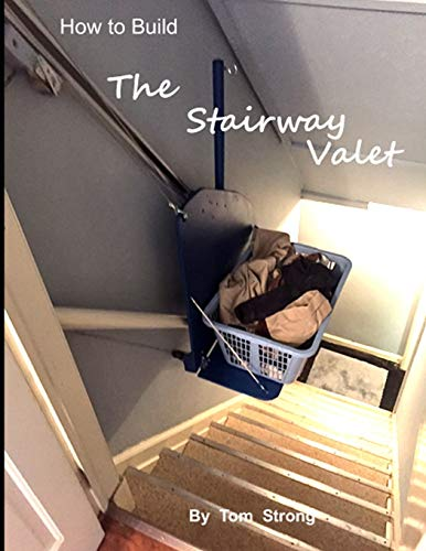 How to Build the Stairway Valet