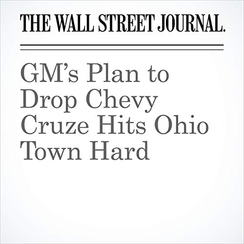 GM's Plan to Drop Chevy Cruze Hits Ohio Town Hard audiobook cover art