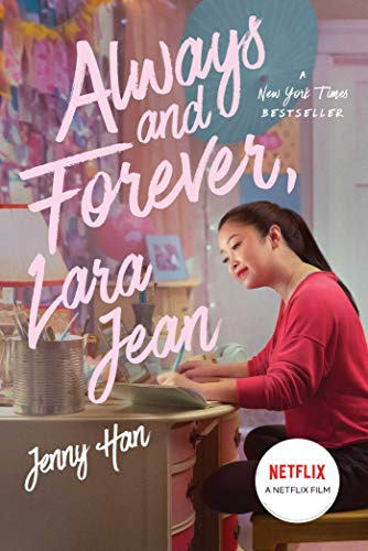 Always and Forever, Lara Jean (Volume 3) (To All the Boys I've Loved Before, Band 3)