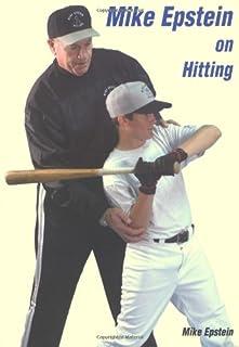 Mike Epstein on Hitting