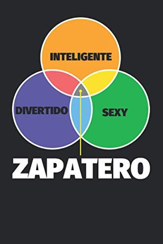 Cuaderno Líneas: Inteligente - divertido - sexy: Zapatero