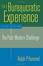 The Bureaucratic Experience: The Post-Modern Challenge